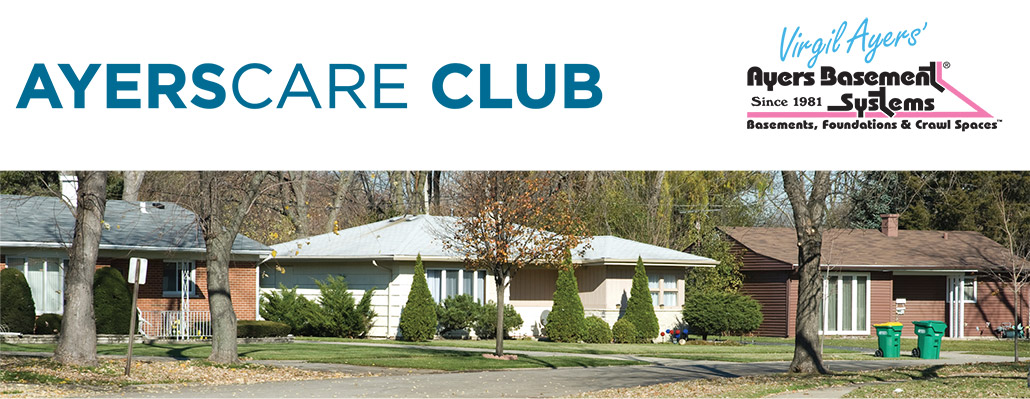 Ayers Basement Systems Care Club program
